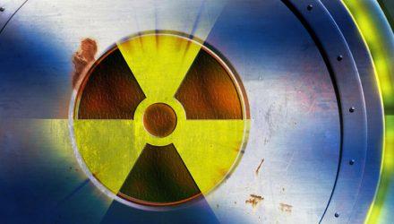 Uranium ETF is Getting Radioactive Again