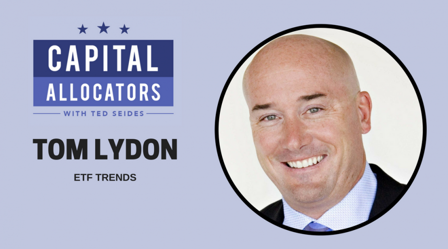 Tom Lydon Featured on Capital Allocators With Ted Seides Podcast