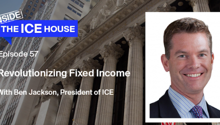 Revolutionizing Fixed Income with Ben Jackson, President of ICE