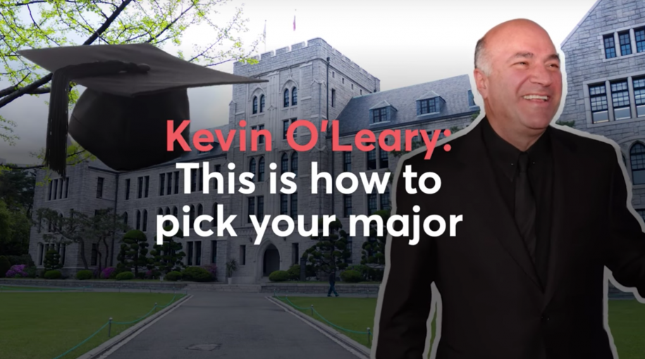 Kevin O'Leary: How to Pick Your College Major