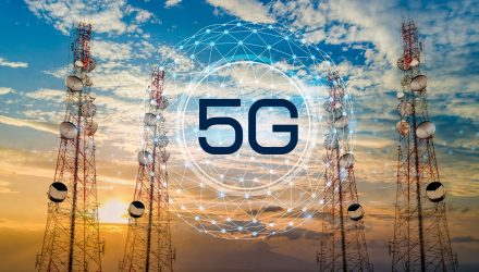 A Pair of ETFs to Take Advantage of the 5G Infrastructure Buildup