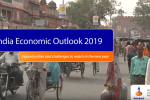 India Economic Outlook 2019 - Opportunities and Challenges to Watch in the New Year