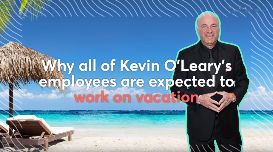 Kevin O'Leary Talks Working While On Vacation