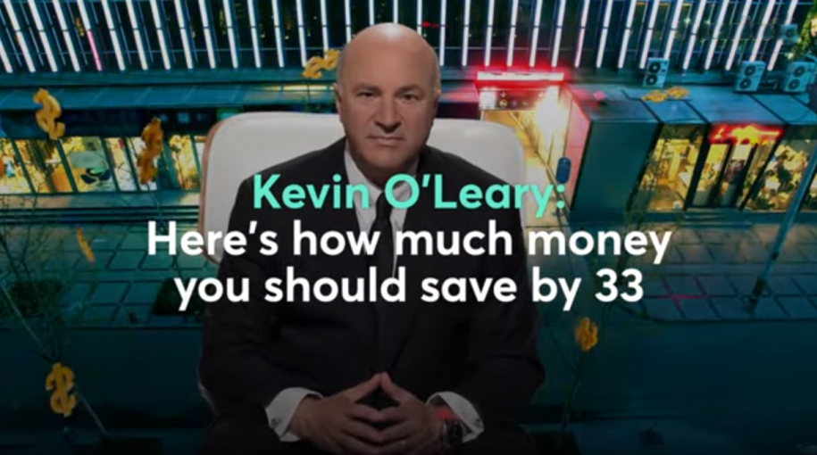 Kevin O'Leary: How Much To Have Saved By 33