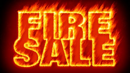 Fire Sale: All Assets Must Go