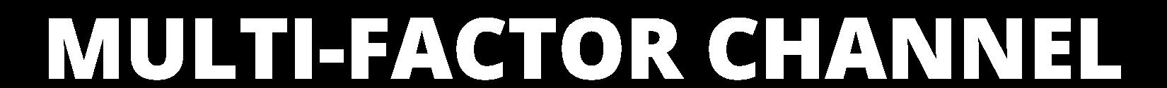 Multi-Factor Channel - ETF Trends