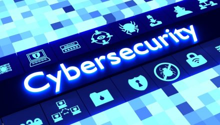 As Tech Thrives, Add a Dose of Cybersecurity to Your ETF Portfolio