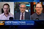 ETF Edge: Dave Nadig Talks Direct Indexing